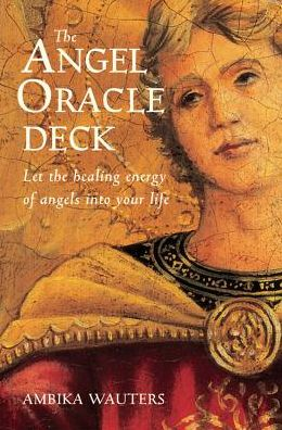 Angel Oracle Deck: Let the Healing Energy of Angels into Your Life