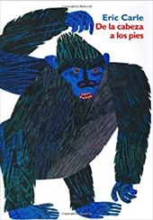 From Head to Toe (Spanish Edition): de La Cabeza a Los Pies - Carle, Eric