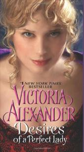 Desires of a Perfect Lady - Alexander, Victoria