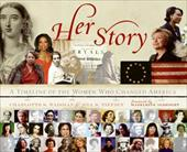 Her Story: A Timeline of the Women Who Changed America - Waisman, Charlotte S. / Tietjen, Jill S. / Albright, Madeleine K.