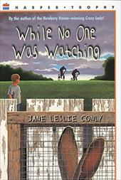 While No One Was Watching - Conly, Jane Leslie