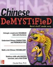 Chinese Demystified: A Self-Teaching Guide - Ross, Claudia / Ross Claudia