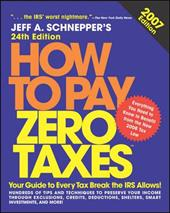 How to Pay Zero Taxes - Schnepper, Jeff A.