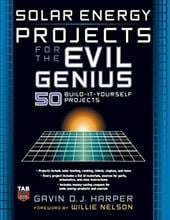 Solar Energy Projects for the Evil Genius - Harper, Gavin D. J.