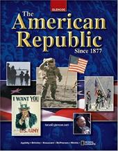 The American Republic Since 1877 - Appleby, Joyce / McPherson, James M. / Ritchie, Donald A.