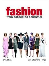 Fashion: From Concept to Consumer - Frings, Gini Stephens