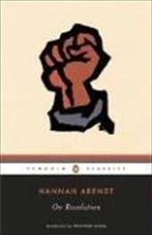 On Revolution - Arendt, Hannah / Schell, Jonathan
