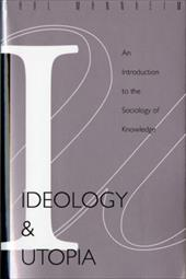 Ideology and Utopia: An Introduction to the Sociology (740) of Knowledge - Mannheim, Karl