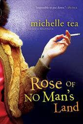 Rose of No Man's Land - Tea, Michelle