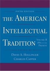 The American Intellectual Tradition: 1865 to the Present - Hollinger, David A. / Capper, Charles