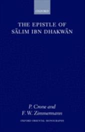 The Epistle of Salim Ibn Dhakwan - Crone, Patricia / Salim / Zimmermann, Fritz
