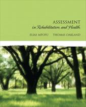 Assessment in Rehabilitation and Health - Mpofu, Elias / Oakland, Thomas
