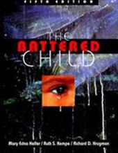The Battered Child - Helfer, Mary Edna / Krugman, Richard D. / Kempe, Ruth S.