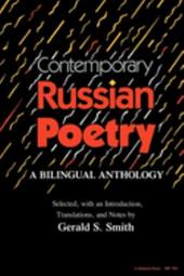Contemporary Russian Poetry: A Bilingual Anthology - Smith, Gerald S. / Smith, Gerald Stanton