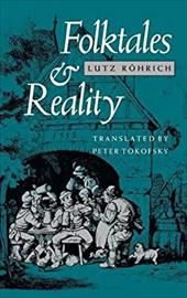Folktales and Reality - Rohrich, Lutz / Tokofsky, Peter
