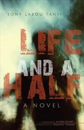 Life and a Half - Tansi, Sony Labou / Dundy, Alison / Thomas, Dominic