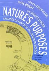 Nature's Purposes: Analyses of Function and Design in Biology - Allen, Colin / Lauder, George V. / Bekoff, Marc