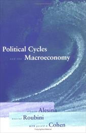 Political Cycles and the Macroeconomy - Alesina, Alberto / Roubini, Nouriel / Cohen, Gerald D.