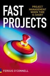 Fast Projects: Project Management When Time Is Short - O'Connell, Fergus