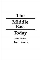 The Middle East Today: Sixth Edition - Peretz, Don