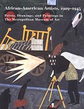 African-American Artists, 1929-1945: Prints, Drawings, and Paintings in the Metropolitan Museum of Art - Messinger, Lisa Mintz / Collins, Lisa Gail / Mustalish, Rachel