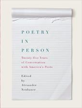 Poetry in Person: Twenty-Five Years of Conversation with America's Poets - Neubauer, Alexander / Polito, Robert