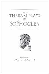 The Theban Plays of Sophocles - Sophocles / Slavitt, David R.