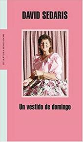 Un Vestido de Domingo - Sedaris, David / Hill, Toni