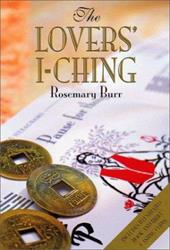 Lovers' I-Ching [With 3 Chinese Coins] - Burr, Rosemary