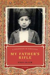 My Father's Rifle: A Childhood in Kurdistan - Saleem, Hiner / Temerson, Catherine