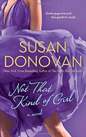 Not That Kind of Girl - Donovan, Susan