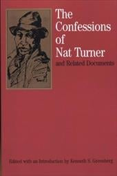 The Confessions of Nat Turner: And Related Documents - Greenberg, Kenneth S.