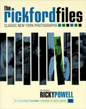 The Rickford Files: Classic New York Photographs - Powell, Ricky / Jenkins, Sacha