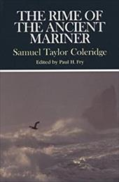 The Rime of the Ancient Mariner - Coleridge, Samuel Taylor / Fry, Paul H.