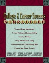 College & Career Success Simplified - Bury, Harry J. / Alexander, Susanne M. / Teare, Eileen
