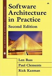 Software Architecture in Practice - Bass, Len / Kazman, Rick / Clements, Paul