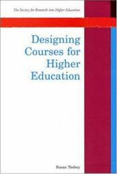 Designing Courses for Higher Education - Toohey, Susan