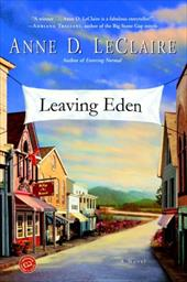 Leaving Eden - LeClaire, Anne D.