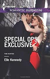 Special Ops Exclusive (Harlequin Romantic Suspense) - Kennedy, Elle