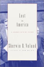 Lost in America: A Journey with My Father - Nuland, Sherwin B.