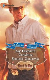My Favorite Cowboy - Galloway, Shelley