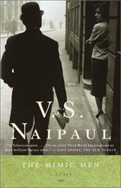 The Mimic Men - Naipaul, V. S.