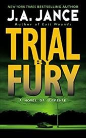 Trial by Fury - Jance, J. A.