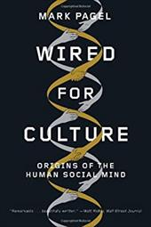 Wired for Culture: Origins of the Human Social Mind - Pagel, Mark