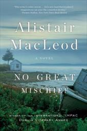 No Great Mischief - MacLeod, Alistair