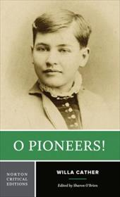 O Pioneers! - Cather, Willa / O'Brien, Sharon