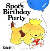 Spot's Birthday Party - Hill, Eric