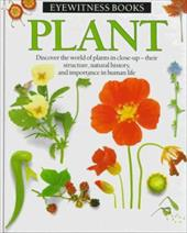 Plant and Flower (Eyewitness Books)