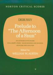 "Prelude to ""The Afternoon of a Faun"" - Austin, William W. / Debussy, Claude"