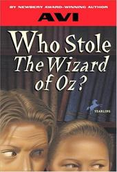 Who Stole the Wizard of Oz? - Avi / AVI-Yonah, Michael / James, Derek